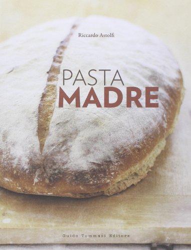 9788867530335: Pasta madre