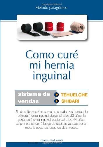 9788867550265: Como curé mi hernia inguinal (ebook formato PDF)