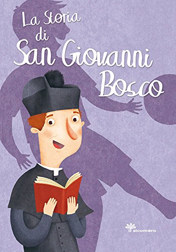 9788867570560: La storia di san Giovanni Bosco