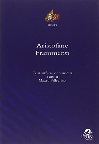 9788867602964: Aristofane. Frammenti