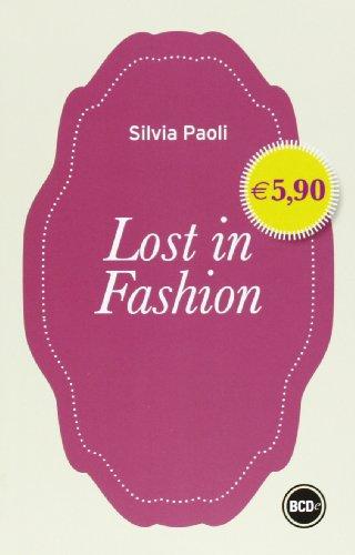 9788867621675: Lost in fashion (o la moda o la vita) (I mini)