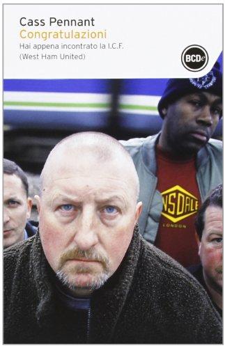 9788867621804: Congratulazioni. Hai appena incontrato la I.C.F. (West Ham United) (I tascabili)