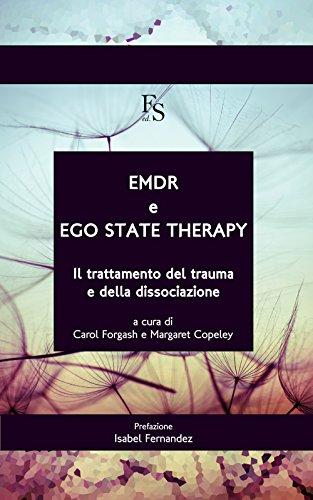 9788867631087: EMDR e ego state therapy. Il trattamento dei trauma e della dissociazione. Ediz. multilingue