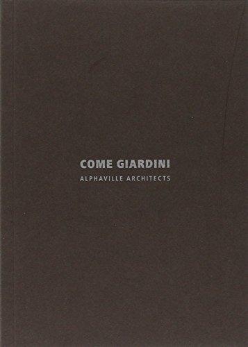 9788867640621: Come giardini. Alphaville architects. Ediz. italiana e inglese