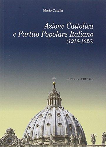 Azione Cattolica e Partito Popolare Italiano (1919-1926).: Casella, Mario