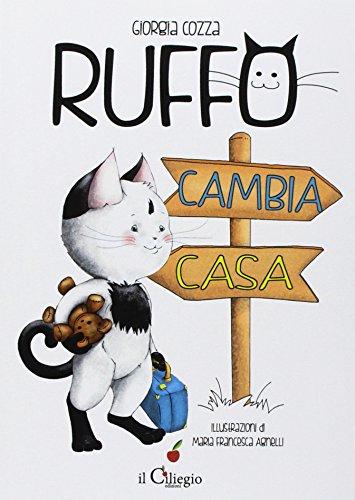 9788867715022: Ruffo cambia casa