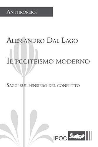 Il Politeismo Moderno: Alessandro Dal Lago