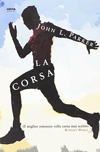 9788867760213: La corsa (Ultra Novel)