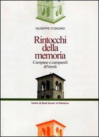 9788867810345: Rintocchi della memoria. Campane e campanili di Veroli