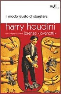 Il modo giusto di sbagliare (8867830074) by Harry Houdini
