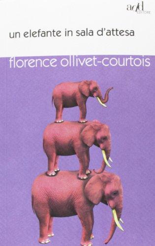 9788867830220: Un elefante in sala d'attesa