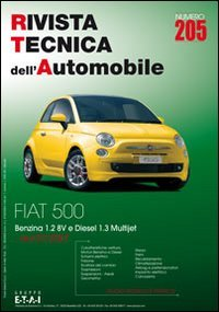 9788867840151: Fiat 500. Dal 07/2007 benzina 1.2 8v e diesel 1.3 Multijet. Ediz. multilingue