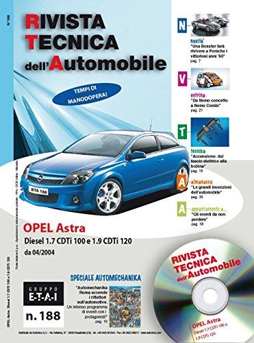 9788867841493: Opel Astra H 1.7 CDTi e 1.9 CDTi (Rivista tecnica dell'automobile)