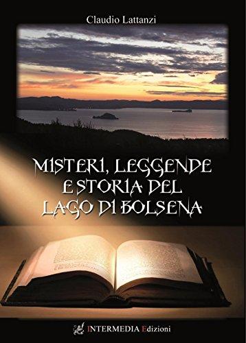 9788867861705: Misteri, leggende e storia del lago di Bolsena