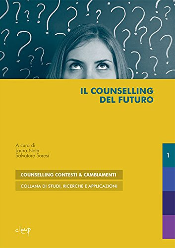 9788867874408: Il counselling del futuro