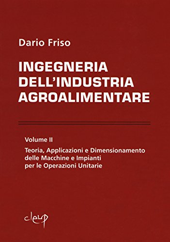 9788867878321: Ingegneria dell'industria agroalimentare: 2