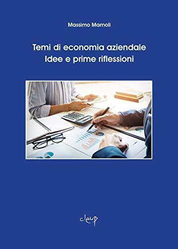 9788867879359: Temi di economia aziendale. Idee e prime riflessioni