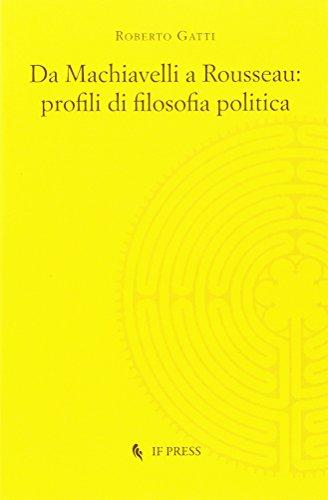 9788867880782: Da Machiavelli a Rousseau: profili di filosofia politica (Methexis) (Italian Edition)
