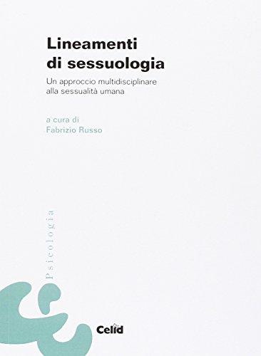 Lineamenti di sessuologia. Un approccio multidisciplinare alla