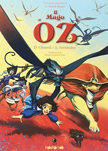 Il mago di Oz: Chauvel, David; Fernández,