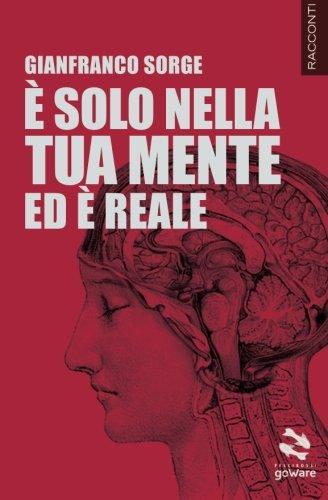 9788867973996: È solo nella tua mente ed è reale (Pesci rossi) (Italian Edition)