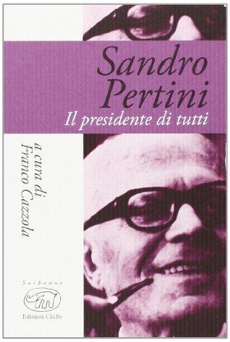 9788867991082: Sandro Pertini. Il presidente di tutti