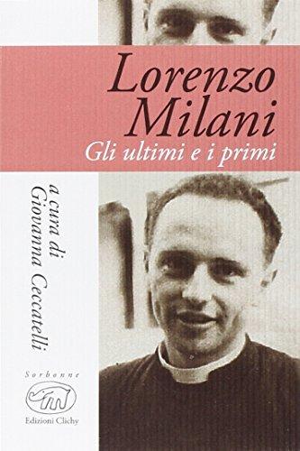 Gli ultimi e i primi: Milani, Lorenzo