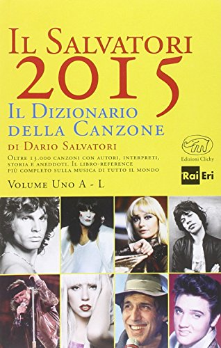 9788867991556: Il Salvatori 2015. Il dizionario della canzone