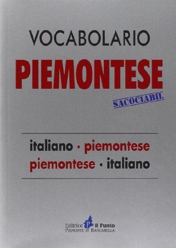 9788868040093: Vocabolario piemontese sacociàbil. Italiano-piemontese, piemontese-italiano