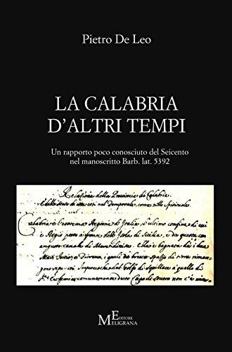 La Calabria d'Altri Tempi. Un Rapporto Poco: De Leo, Pietro;Calabria