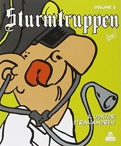 9788868213336: Il Doktor Stranamoren. Sturmtruppen: 8