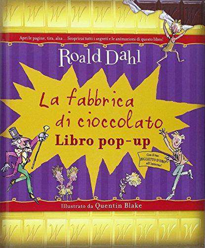 9788868214159: La fabbrica di cioccolato. Libro pop-up