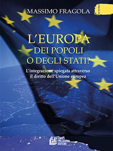 L Europa dei popoli o degli Stati?: Massimo Fragola