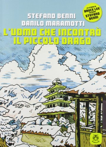 L'uomo che incontrò il piccolo drago: Stefano Benni; Danilo