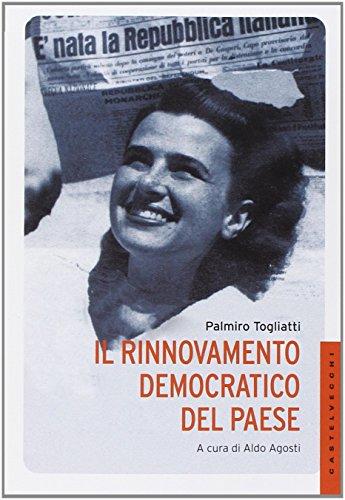 9788868262129: Il rinnovamento democratico del paese