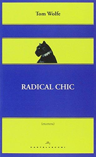 9788868264697: Radical chic