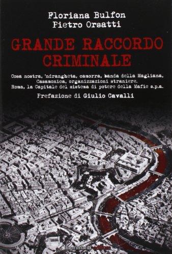 9788868300913: Grande raccordo criminale