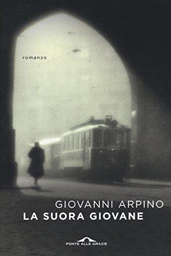 La suora giovane (Paperback): Giovanni Arpino
