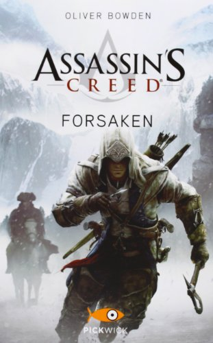 9788868360023: Assassin's Creed. Forsaken (Pickwick)