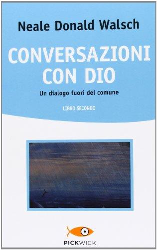9788868360719: Conversazioni con Dio. Un dialogo fuori del comune vol. 2
