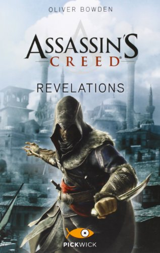 9788868360948: Assassin's Creed. Revelations (Pickwick)