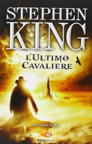 9788868360993: L'ultimo cavaliere. La torre nera vol. 1