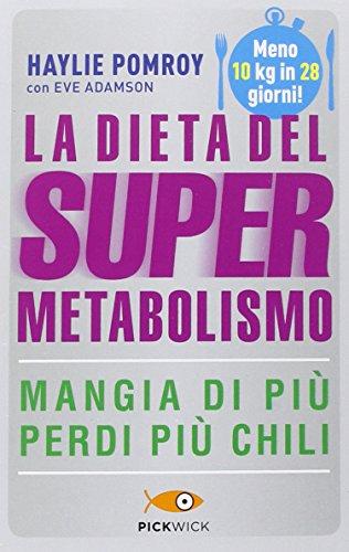 9788868362652: La dieta del supermetabolismo