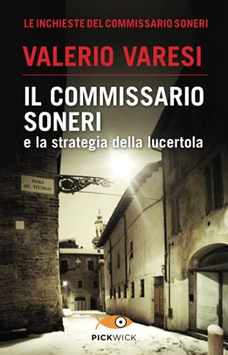 9788868363222: Il commissario Soneri e la strategia della lucertola