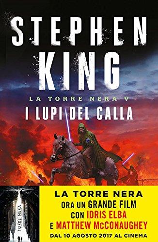 9788868363710: I lupi del Calla. La torre nera: 5