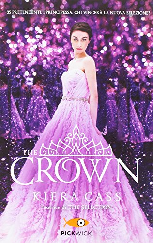 9788868363765: The crown. The selection (Pickwick)