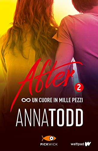 9788868363840: Un cuore in mille pezzi. After