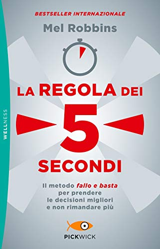 9788868365028: La regola dei 5 secondi