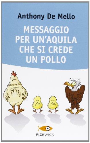 9788868366179: Messaggio per un'aquila che si crede un pollo