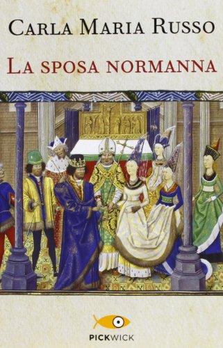 9788868366278: La sposa normanna
